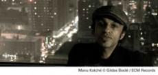 MANU KATCHE - Critique sortie Jazz / Musiques