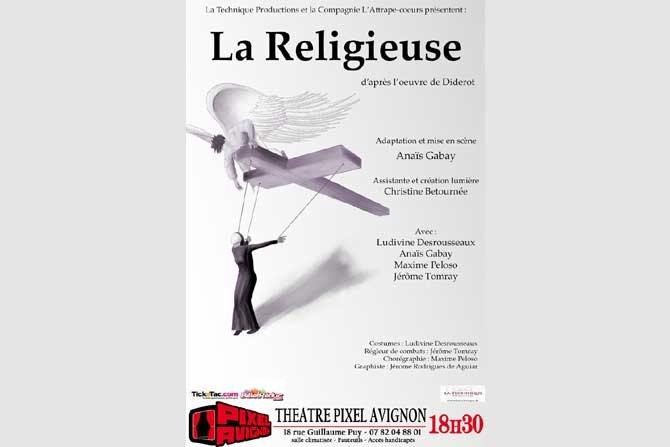 La Religieuse - Critique sortie Avignon / 2016 Avignon Avignon Off. Théâtre Le Pixel