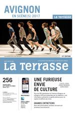 LA TERRASSE – AVIGNON EN SCÈNE(S) – JUILLET 2017 - Critique sortie