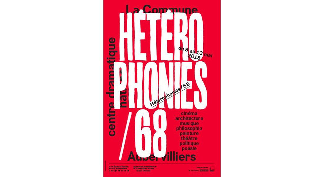 Hétérophonies/68 - Critique sortie Théâtre Aubervilliers Théâtre de la Commune