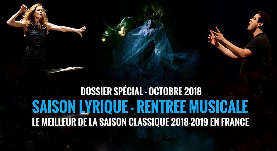 SPECIAL OPERA-MUSIQUE CLASSIQUE / en préparation - Critique sortie Classique / Opéra