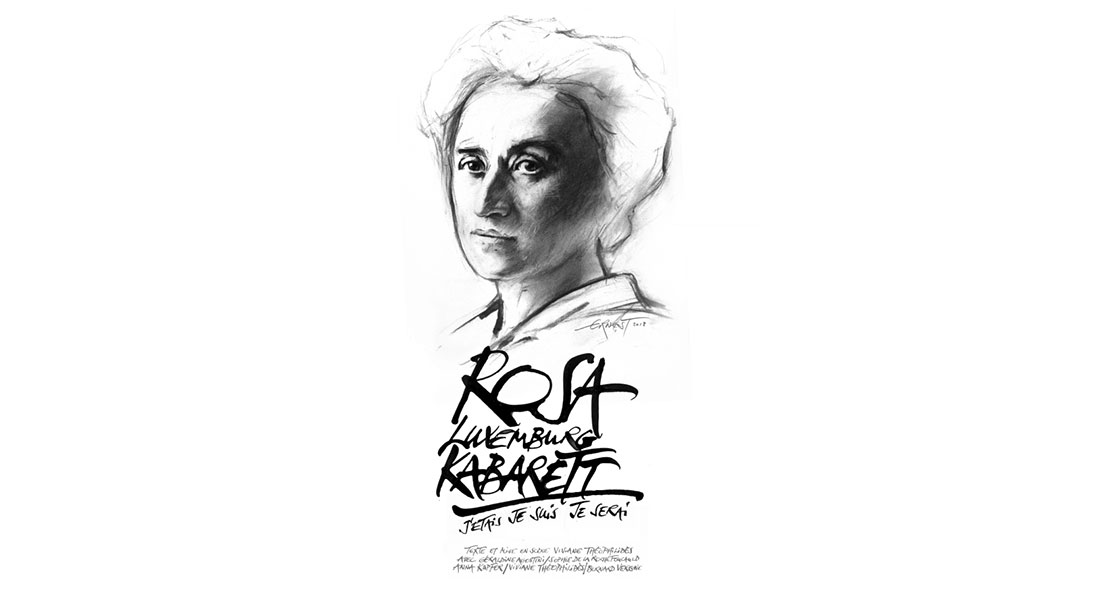 Rosa Luxemburg Kabarett - Critique sortie Avignon / 2018 Avignon Avignon Off. Théâtre des Carmes