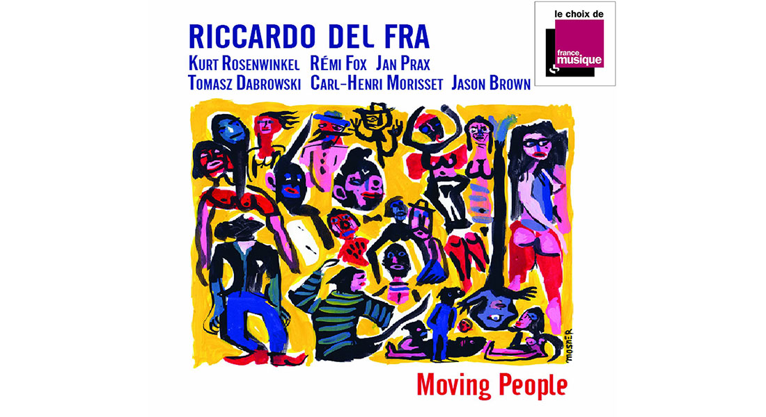 Riccardo Del Fra - Critique sortie Jazz / Musiques Paris _Sunside