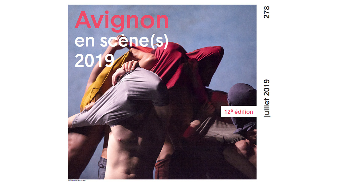 Le théâtre, art ouvert à interprétations - Critique sortie Avignon / 2019
